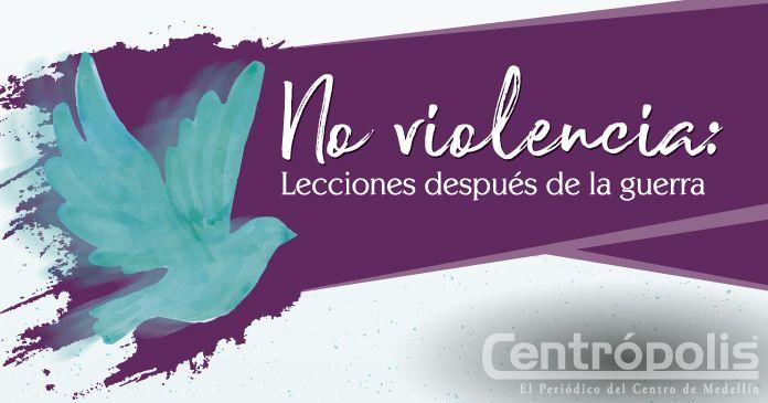 Qué es eso de la no violencia