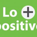 Lo más Positivo – Junio