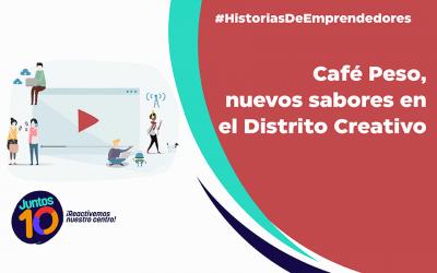 Café Peso, nuevos sabores en el Distrito Creativo