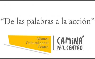 """""""De las palabras a la acción"""" pide la Alianza Cultural por el centro"""